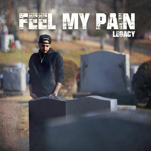 Legacy альбом Feel My Pain
