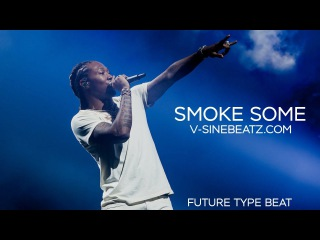 V-Sine Beatz - Smoke Some (Future x Quavo Type Beat)