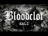 Bloodclot - Kali