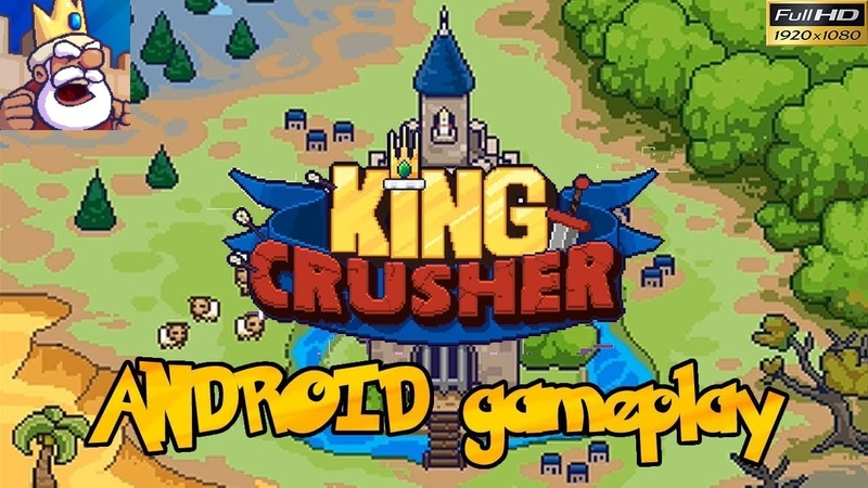 King Crusher a Roguelike Game • Андроид РПГ • Full HD