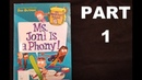 Ms. Joni is a Phony!. Part 1. Dan Gutman. My Weirdest School Book 7. Read by Mariem Banales.
