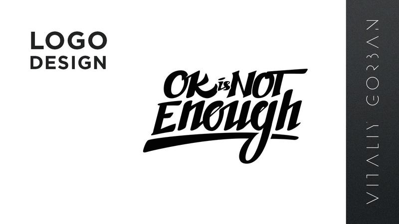 Logo design speed art - Ok is Not Enough Adobe Photoshop, Illustrator