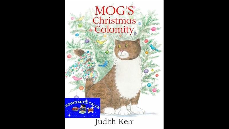 MOG'S CHRISTMAS CALAMITY-READ ALOUD CHILDREN'S BOOK