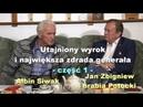 Utajniony wyrok i największa zdrada generała część 1 Albin Siwak i Jan Zbigniew hrabia Potocki