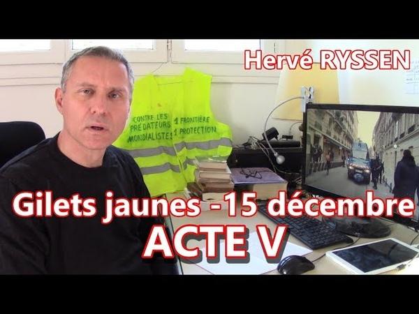 Gilets jaunes 15 décembre Acte 5 On continue !