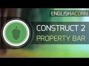 Constrict 2 - Property Bar Overview