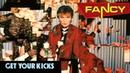 Fancy - Get Your Kicks Album full HD