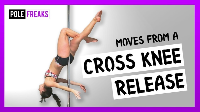 12 Pole Moves from a Cross Knee Release