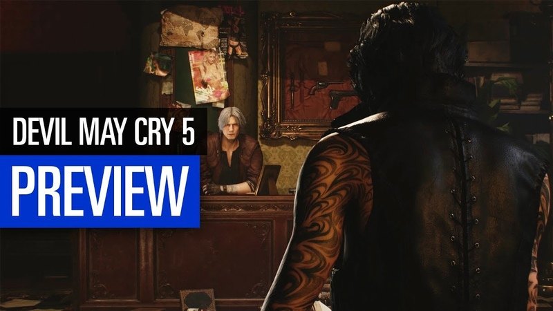 Devil May Cry 5 PREVIEW | Alle drei Charaktere angespielt