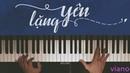 Lặng yên ‣ Bùi Anh Tuấn ft. Ái Phương ( Piano cover)  FREE Sheets