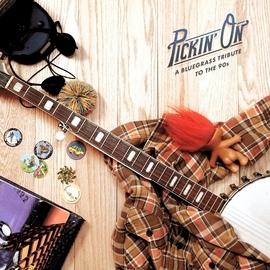 Pickin' On Series альбом Pickin' on the 90s