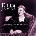 Etta James альбом Reaching Out to the Lord