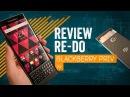 [Обзор] BlackBerry Priv Review Re-Do 2017
