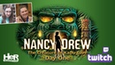 Nancy Drew: The Creature of Kapu Cave [Day One: Twitch] | HeR Interactive