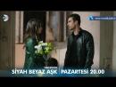 Siyah Beyaz Aşk 28. Bölüm Fragmanı.mp4
