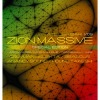 1/09 ZION MASSIVE (special edition) @ Atelier Bar