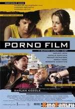Фильм Порнофильм / Porno Film