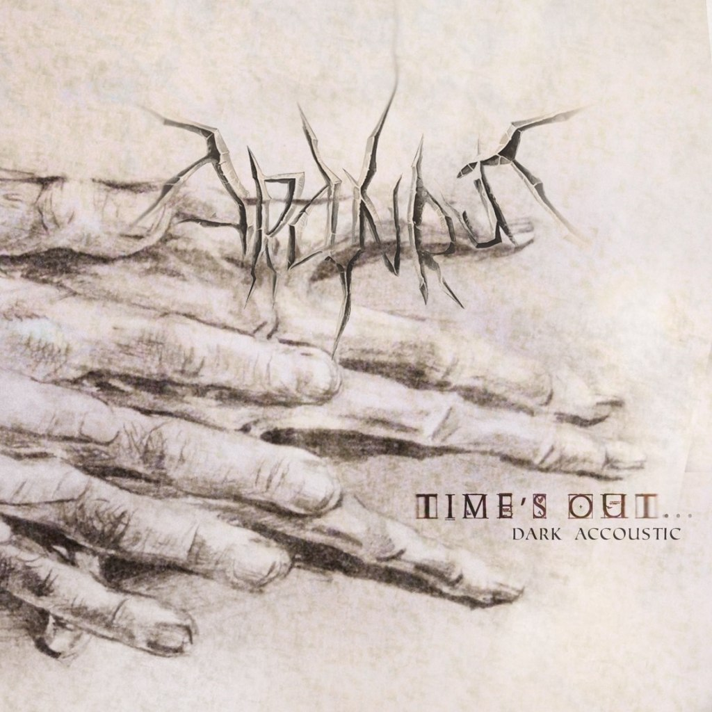 ARANRUT - Time's Out... Dark Acoustic (2013)