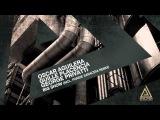 Oscar Aguilera &amp George Privatti &amp Guille Placencia - Big Show (Paride Saraceni Remix) Evolution