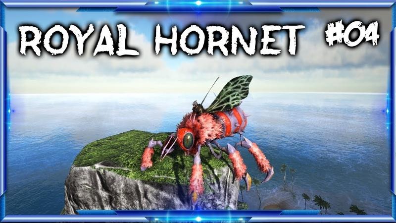 Ark Pyria - Royal hornet 4