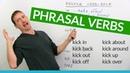 Learn 8 KICK Phrasal Verbs in English: kick back, kick out, kick up...