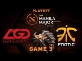 Fnatic vs  LGD   Game 3, Playoff @ Manila Major