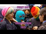 PUSSY RIOT IN CANADA - Pride 2015