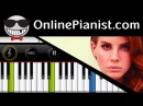 Lana Del Rey - Young and Beautiful [The Great Gatsby soundtrack] - Piano Tutorial