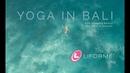 Yoga in Bali Deepika Mehta and Mark Robberds LIFORME