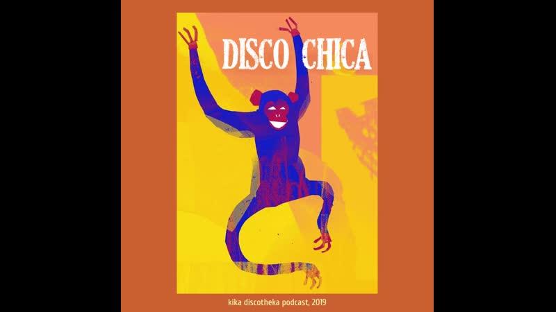 Preview Kika Discotheka Podcast - Disco Chica