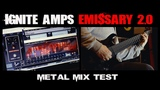 STL Tones Ignite Amps - Emissary 2.0 - Free VST Amp Sim - Metal Mix Test