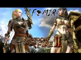 FOMIR - Kingdom Under Fire 2 [OBT]