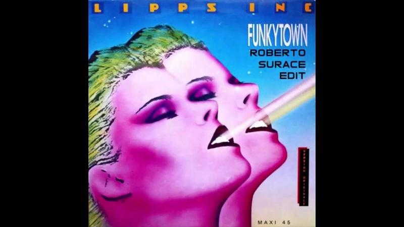 Funky Town - Lipps (Roberto Surace Edit)
