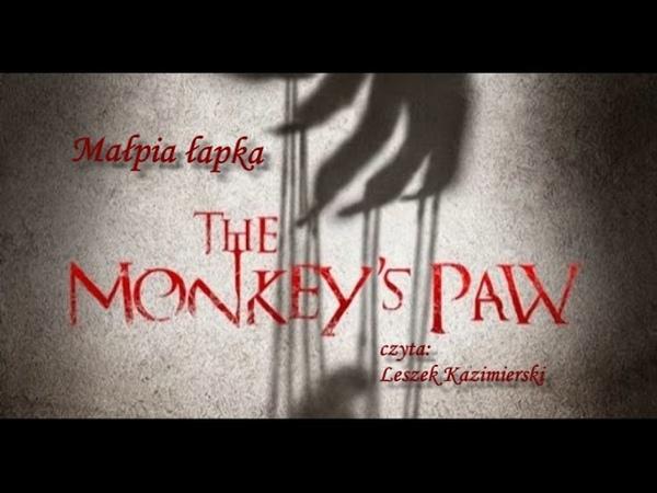 William Wymark Jacobs - Małpia łapka [The Monkeys Paw]