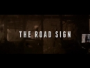 Trailer The road sign ¦ Dylan OBrien, Tyler Hoechlin ¦ AU