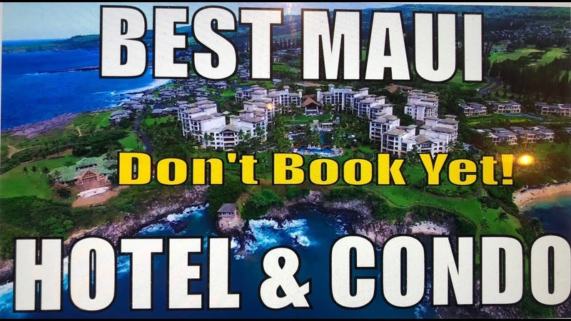 Best Maui Hotels Condo Resorts - Review from a Local Resident