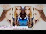 Wake me up ▲ Emily Osment & Lily Collins (w /Jenna)