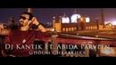 Dj Kantik Ft. Abida Parveen - Ghoom Charakhra (Tech House Remix)
