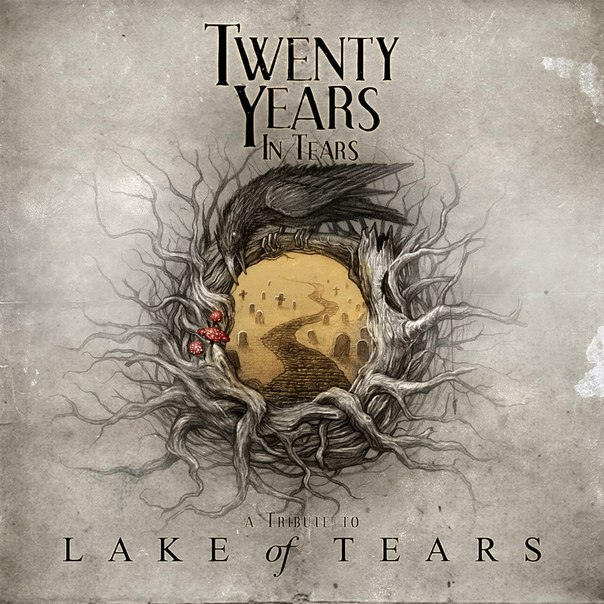 TWENTY YEARS IN TEARS. A TRIBUTE TO LAKE OF TEARS (2012)
