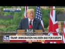 Trump devant May : « L'immigration change la culture et c'est très négatif pour l'Europe » (FOX NEWS, 13/07/18)