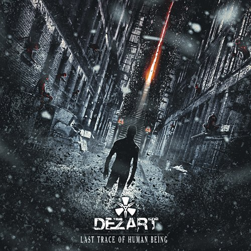 Вышел новый альбом DEZART - The Last Trace Of Human Being (2013)