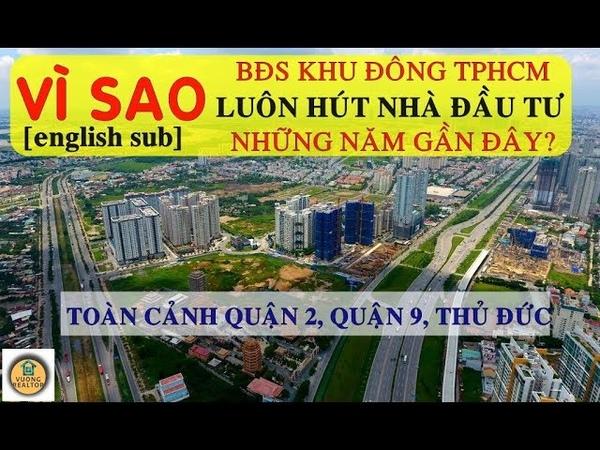 Khu Đông Sài Gòn có gì đặc biệt? Tiềm năng bất động sản Quận 2, 9, Thủ Đức?