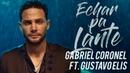 Echar Pa'lante - Gabriel Coronel ❌ Gustavo Elis (Video Oficial)