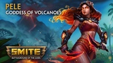 SMITE - God Reveal - Pele, Goddess of Volcanoes
