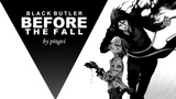 before the fall Black Butler MMV