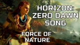 HORIZON ZERO DAWN SONG - Force Of Nature by Miracle Of Sound (Epic World Music)