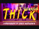 KSUSHA MAYA O T Genasis Thick Choreography by Denis Nastagunin