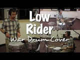 War - Low Rider Drumset &amp Timbale Cover