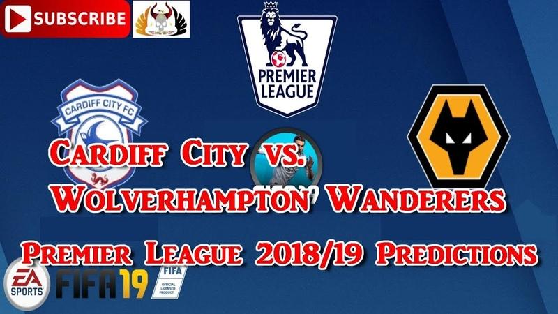 Cardiff City vs. Wolverhampton Wanderers | Premier League 2018/19 | Predictions FIFA 19