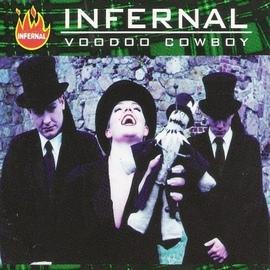 Infernal альбом Voodoo Cowboy